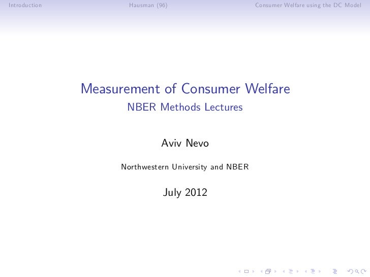 Introduction          Hausman (96)                      Consumer Welfare using the DC Model               Measurement of C...