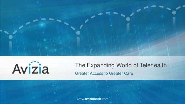 The Expanding World of Telehealth
