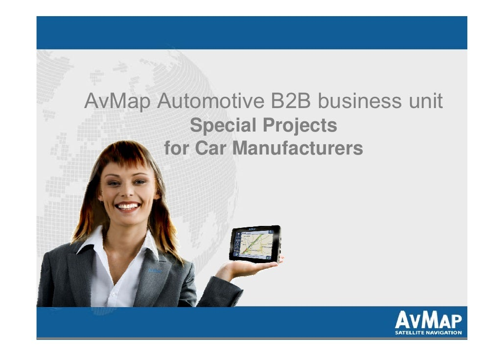 AvMap Automotive B2B business unit           Special Projects        for Car Manufacturers
