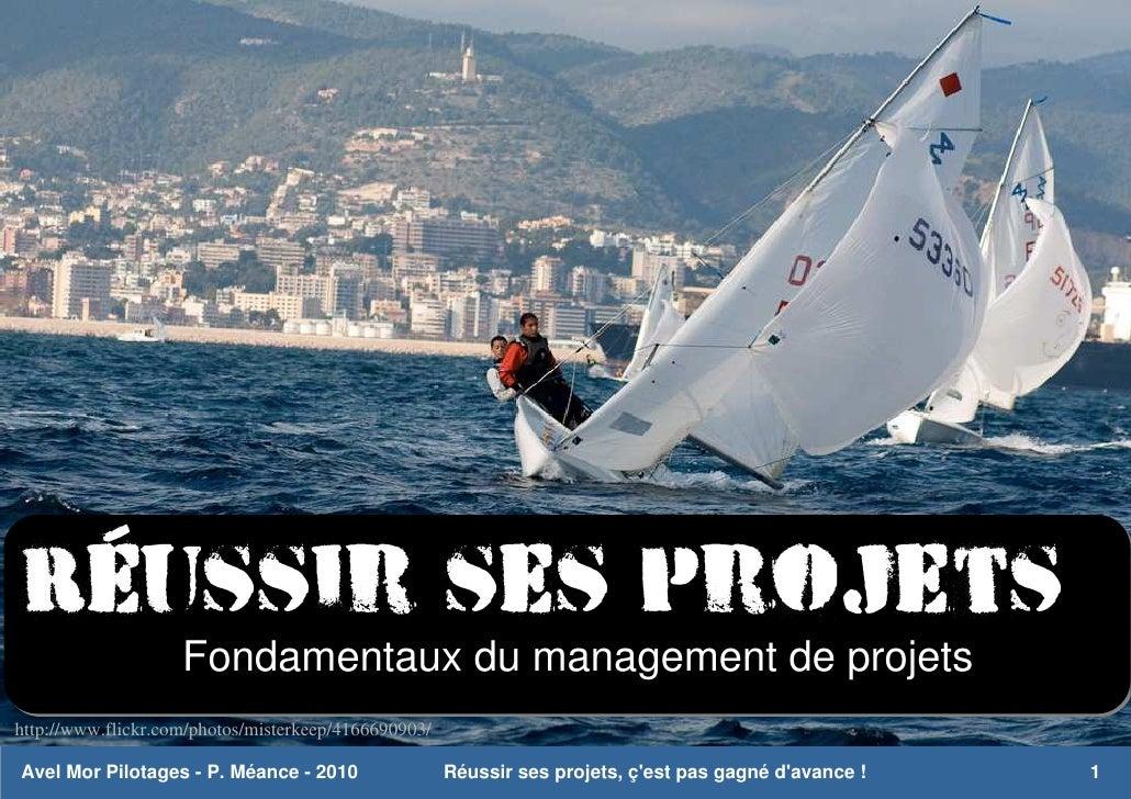 Management de projet - réussir ses projets, c'est pas gagné d'avance !