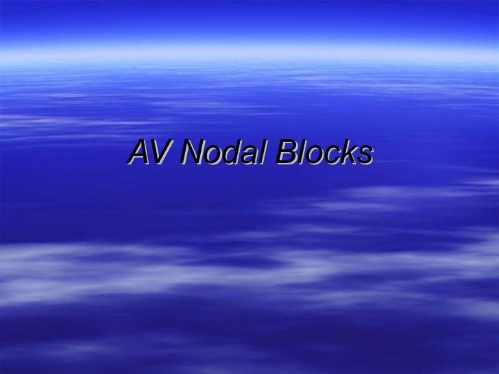 AV Nodal Blocks