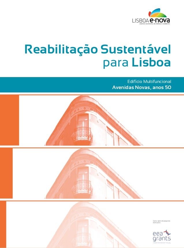 Manual de Reabilitação Sustentável para Lisboa - Edifício Multifuncional Avenidas Novas (Anos 50)