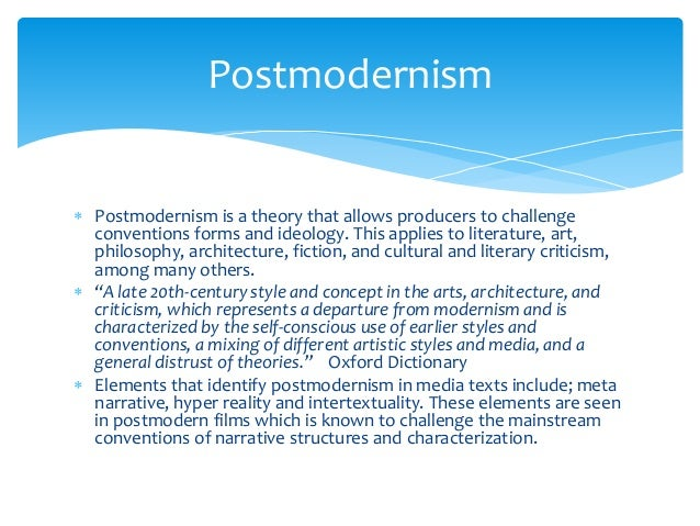 the concept of postmodernism Postmodern is a term of contrast which implies modern but before modern, there  was pre-modern to understand postmodern, it helps to.