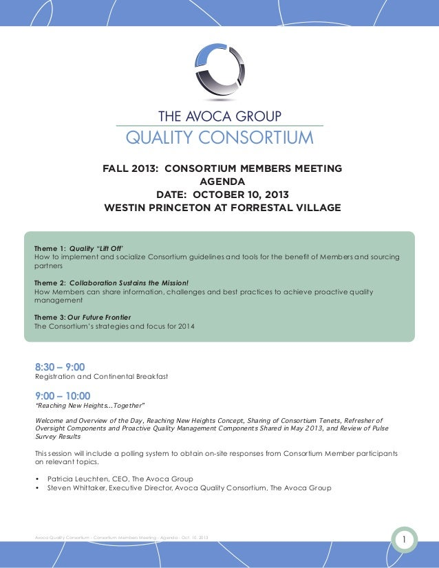 1Avoca Quality Consortium - Consortium Members Meeting - Agenda - Oct. 10, 2013 FALL 2013: CONSORTIUM MEMBERS MEETING AGEN...