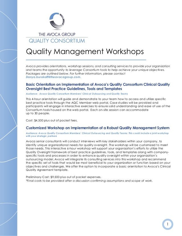 1 Quality Management Workshops Avoca provides orientations, workshop sessions, and consulting services to provide your org...