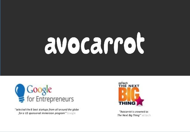 ''selected the 8 best startups from all around the globe for a US sponsored immersion program'' Google ''Avocarrot is crow...