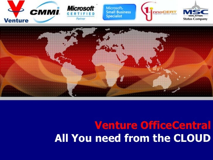 Office Management                                                            All you need is in the Cloud          Venture...