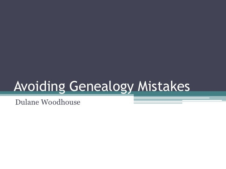 Avoid genealogy mistakes