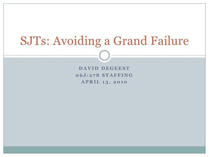 Avoiding A Grand Failure