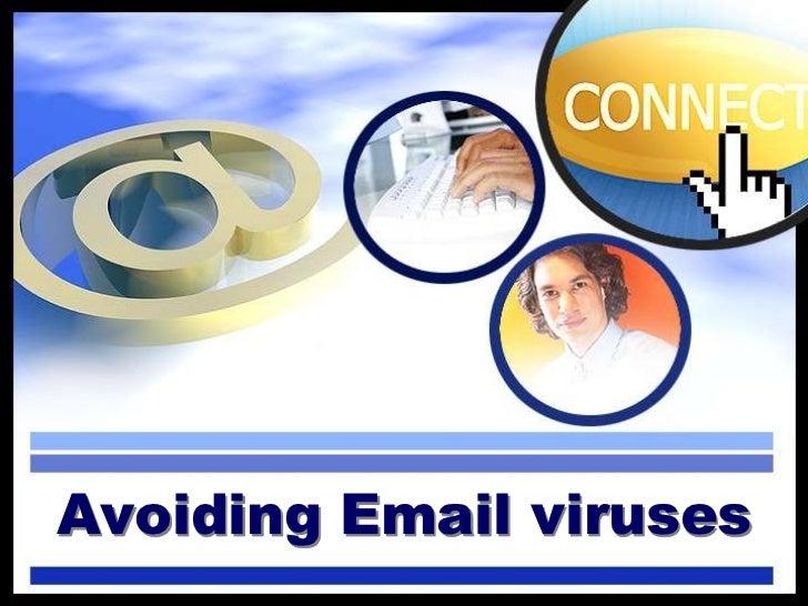 Avoiding email viruses