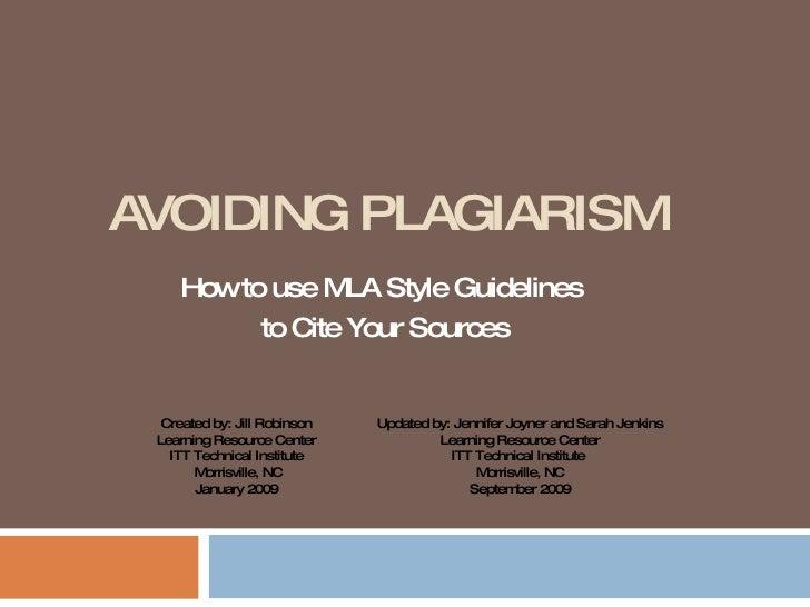 Avoiding Plagiariarism and using MLA Citation