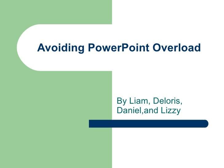 Avoiding Power Point Overload