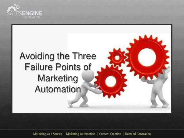 Avoiding the Three Failure Points of Marketing Automation
