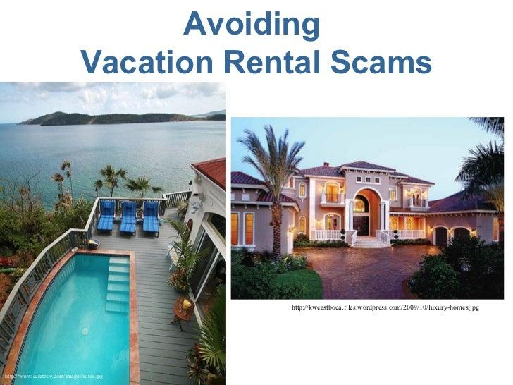Avoiding  Vacation Rental Scams http://www.caretbay.com/images/rates.jpg   http://kweastboca.files.wordpress.com/2009/10/l...