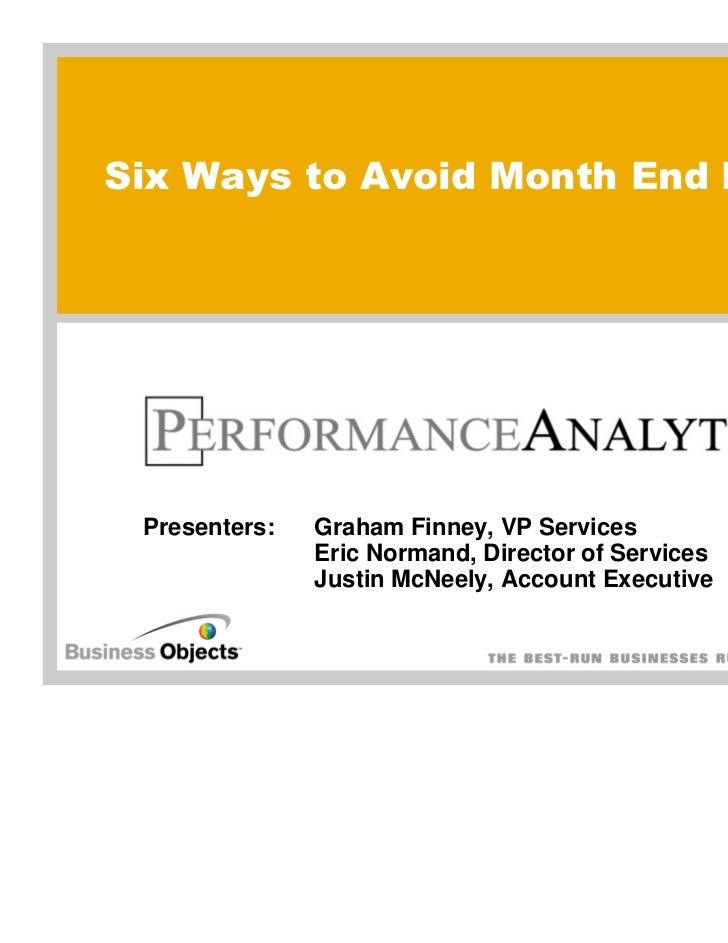 Avoid Month End Panic PAC Webinar - Apr 28 2011