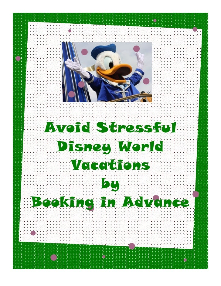 Avoid Stressful   Disney World    Vacations        byBooking in Advance