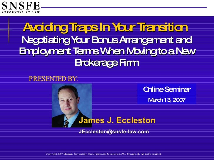 Avoiding Traps in Your Transition: Negotiating Your Bonus Arrangement and Employment Terms When Moving to a New Brokerage Firm