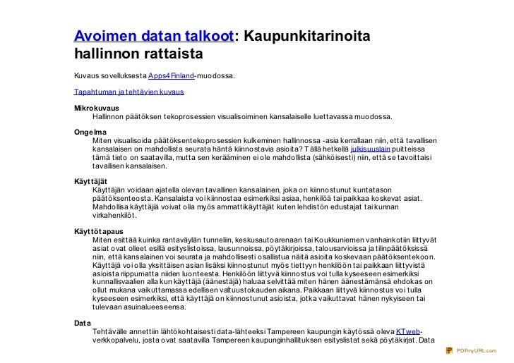 Avoimen datan talkoot: Kaupunkitarinoitahallinnon rattaistaKuvaus sovelluksesta Apps4Finland-muodossa.Tapahtuman ja tehtäv...