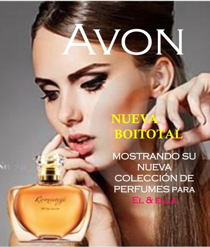 Avon NUEVA BOITOTAL MOSTRANDO SU     NUEVA COLECCIÓN DE PERFUMES para    El & ella