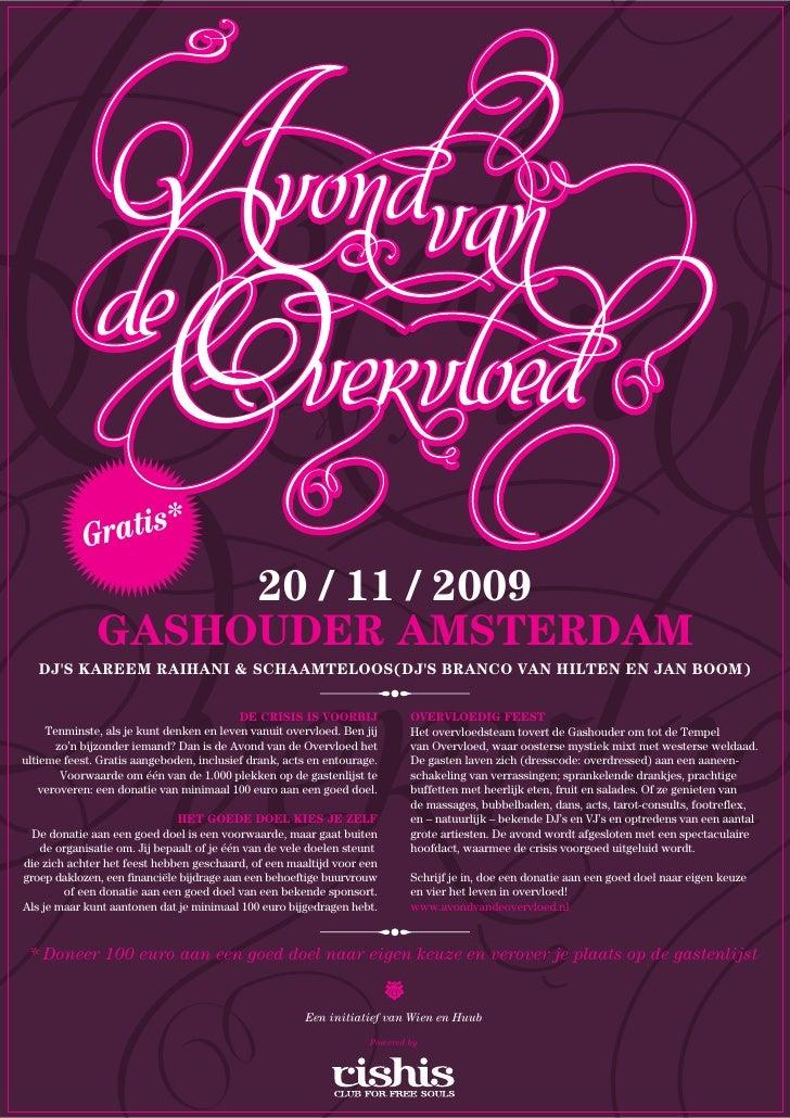 G ratis*                    20 / 11 / 2009               GASHOUDER AMSTERDAM    DJ'S KAREEM RAIHANI & SCHAAMTELOOS(DJ'S BR...