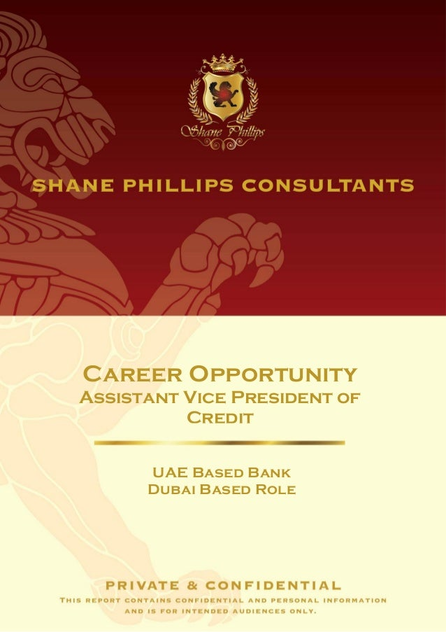 Career OpportunityAssistant Vice President of          Credit      UAE Based Bank      Dubai Based Role