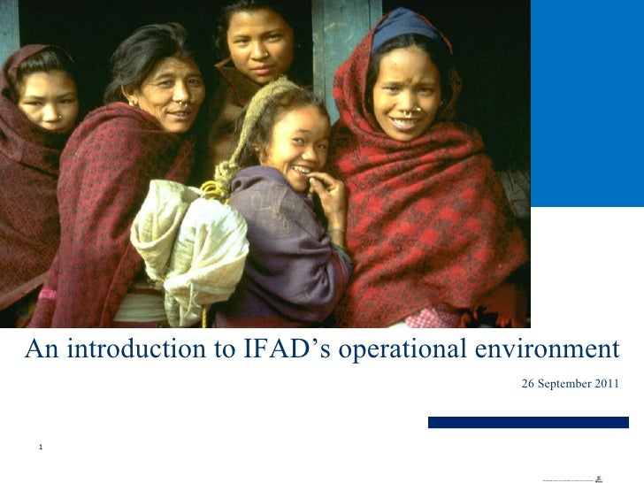An introduction to IFAD's operational environment 26 September 2011