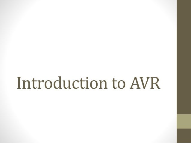 Introduction to AVR