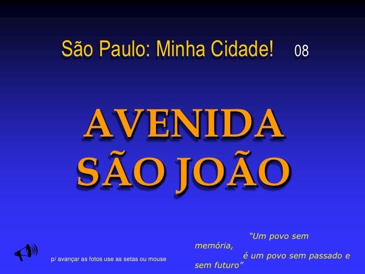 A Av Sao Joao no Tempo