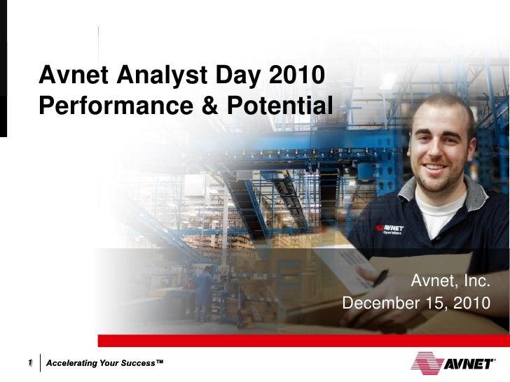 Avnet Analyst Day 2010 Presentation 4 Technology Solutions
