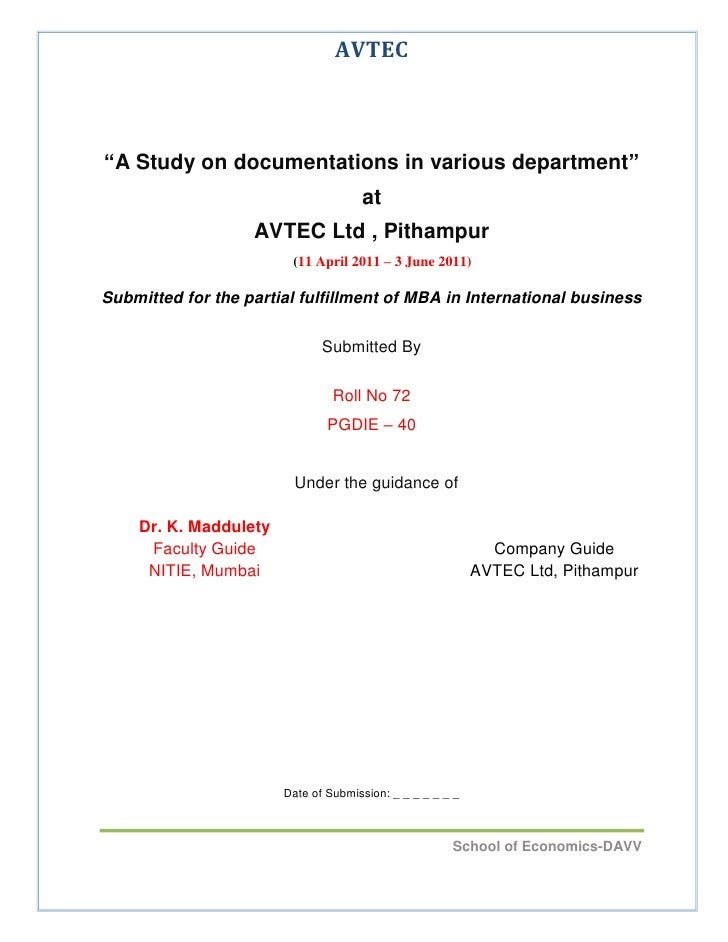"""<br />""""A Study on documentations in various department""""<br />at  <br />AVTEC Ltd , Pithampur<br />(11 April 2011 – 3 Jun..."""
