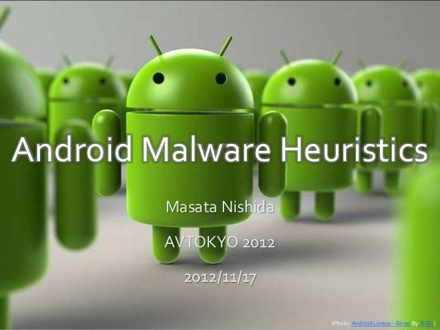 AVTOKYO2012 Android Malware Heuristics(jp)