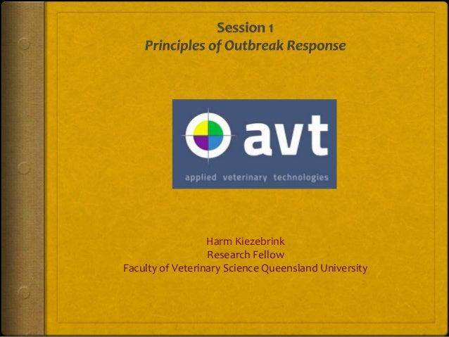 AVT session 1: The Principles of Outbreak Response