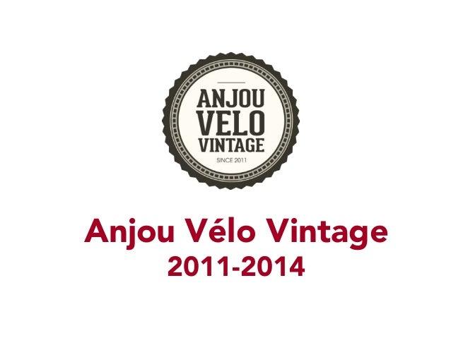 Anjou Vélo Vintage 2011-2014