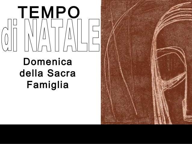 TEMPO Domenicadella Sacra Famiglia