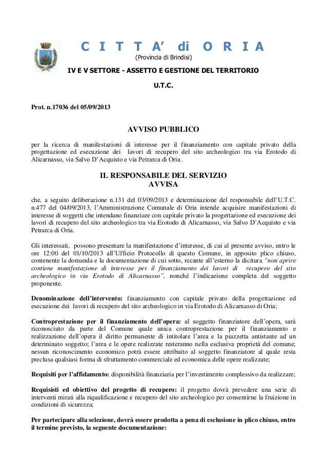C I T T A' di O R I A (Provincia di Brindisi) IV E V SETTORE - ASSETTO E GESTIONE DEL TERRITORIO U.T.C. Prot. n.17036 del ...
