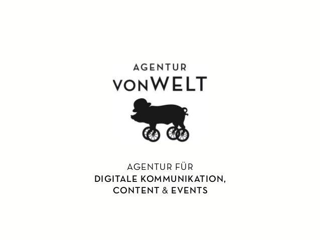 AGENTUR FÜR DIGITALE KOMMUNIKATION, CONTENT & EVENTS