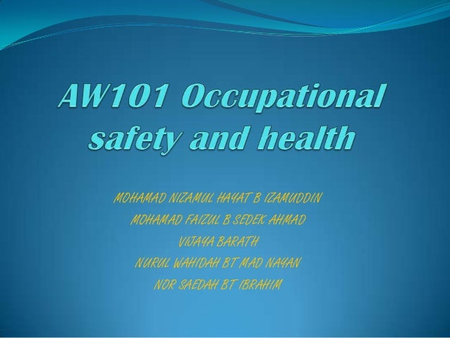 Aw101 occupational safety and health