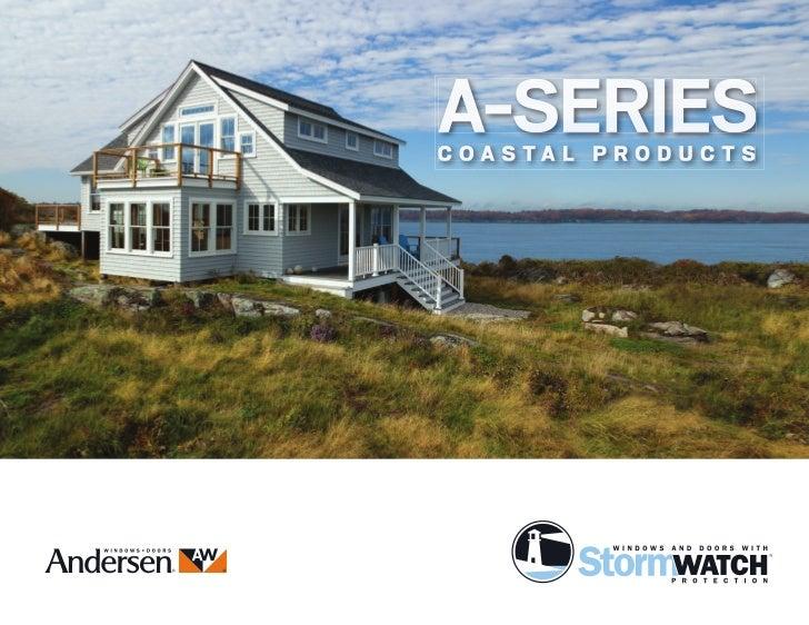 Andersen A-Series Coastal Windows & Doors