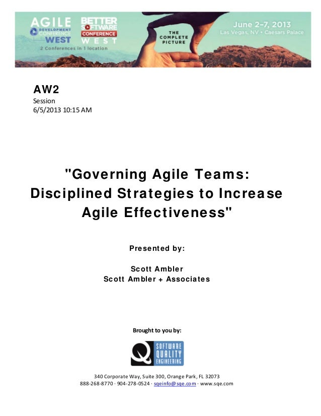 """AW2 Session 6/5/201310:15AM         """"Governing Agile Teams: Disciplined Strategies to Increase Agile Effec..."""