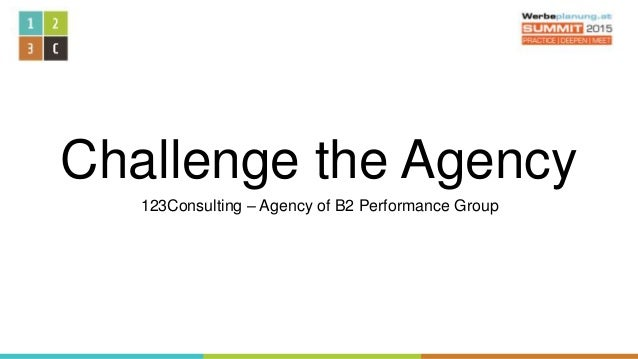 Challenge the Agency 123Consulting – Agency of B2 Performance Group