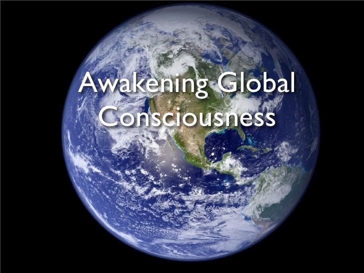Awakening Global  Consciousness