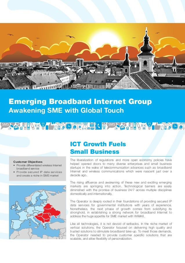 Emerging Broadband Internet GroupAwakening SME with Global Touch                                              ICT Growth F...