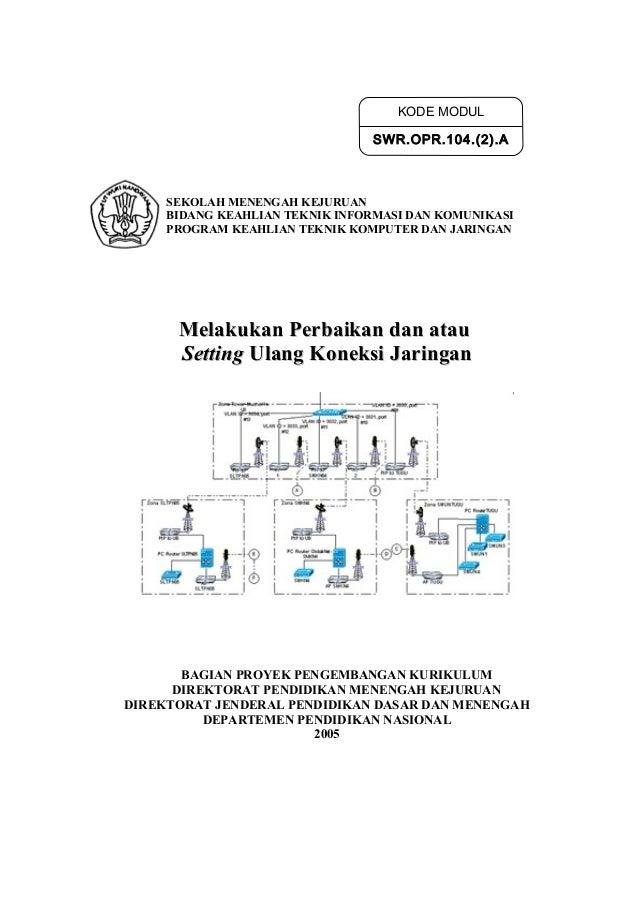 ''Awalan perbaikan  dan setting ulang koneksi jaringan''