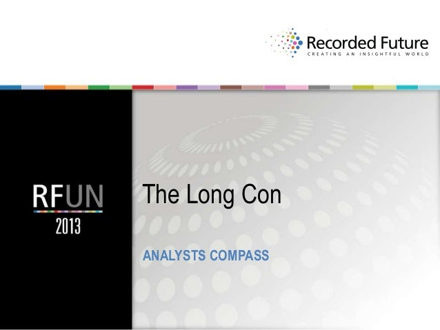 The Long Con ANALYSTS COMPASS