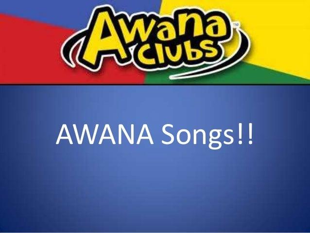 Lyrics for AWANA songs!