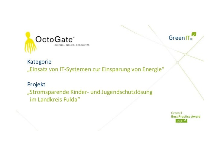 """Kategorie""""Einsatz von IT-Systemen zur Einsparung von Energie""""Projekt""""Stromsparende Kinder- und Jugendschutzlösung im Landk..."""