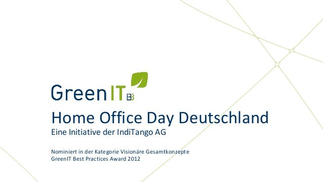 Eine Initiative der IndiTango AG                         Home Office Day Deutschland                         Eine Initiati...