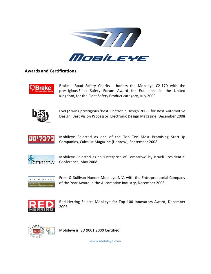 Awards and Certifications                   Brake - Road Safety Charity - honors the Mobileye C2-170 with the             ...