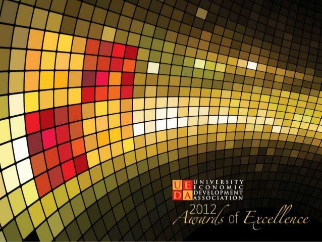 UEDA Summit 2012: Awards of Excellence Presentation