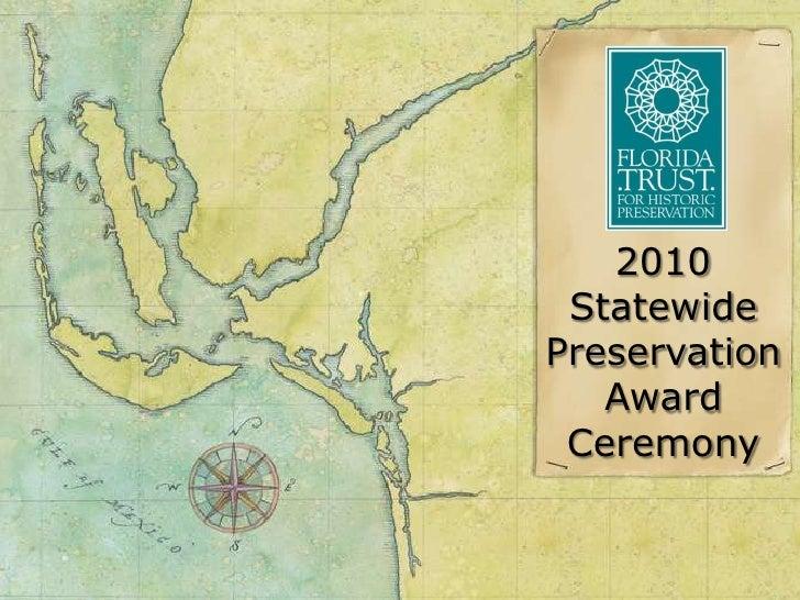 2010 Statewide Preservation Award Ceremony<br />